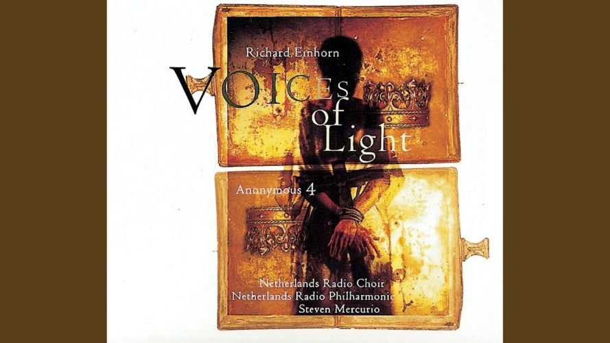 JOAN OF ARC, VOICES OF LIGHT AND COMPOSER RICHARD EINHORN ...