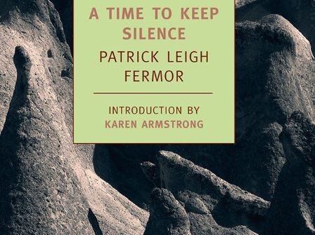 A TIME TO KEEP SILENCE FERMOR